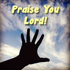 Praise You Lord!