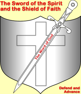 The Sword of the Spirit and the Shield of Faith