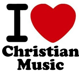 Christian Music I Love
