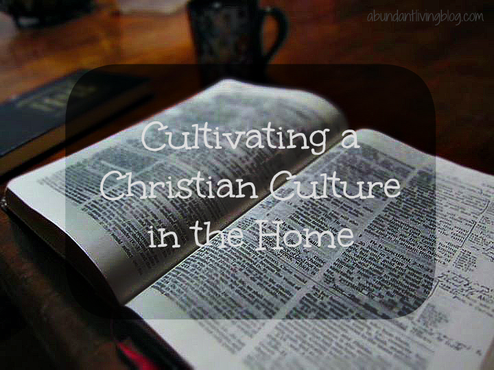 Christian Culture at Home