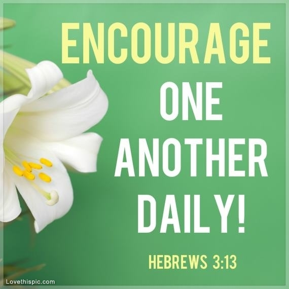 Encourage and Comfort Christians