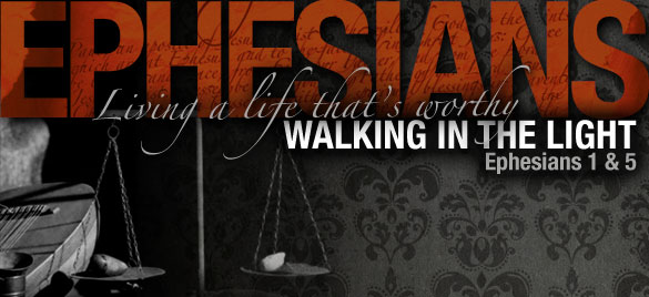 Ephesians 5 Walk in Light